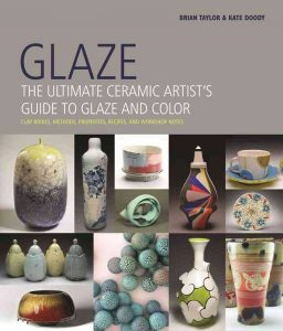 GLAZE | the ultimate ceramic artist's guide to glaze and color