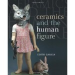 Ceramics and the Human Figure[1]